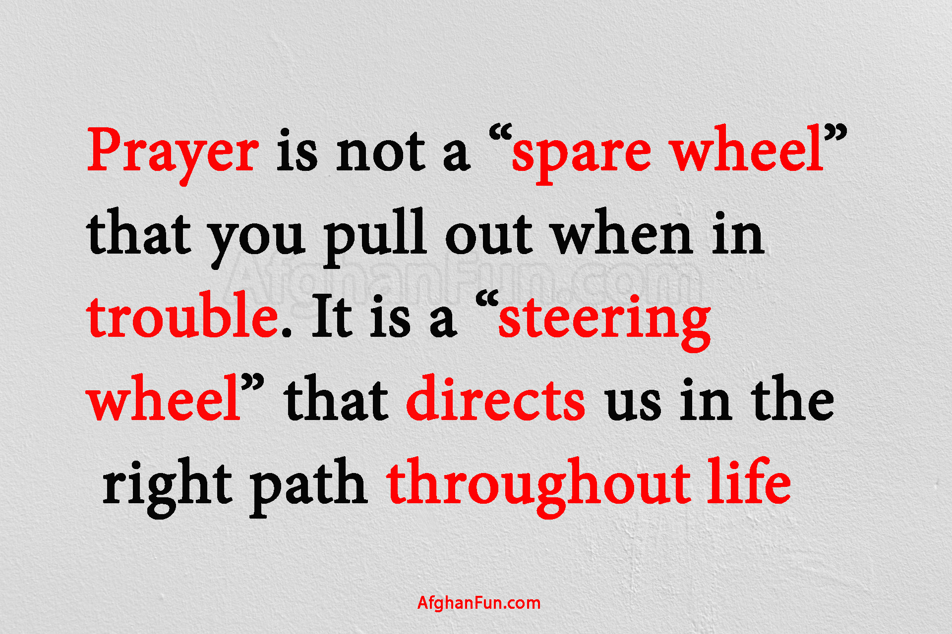 Prayer is not a spare wheel